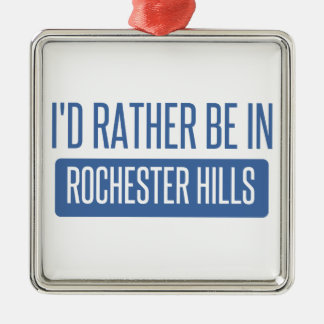 Ik zou eerder in Mn van Rochester zijn Zilverkleurig Vierkant Ornament