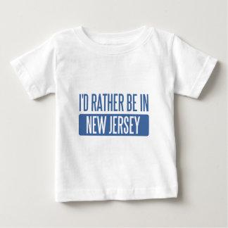 Ik zou eerder in New Jersey zijn Baby T Shirts
