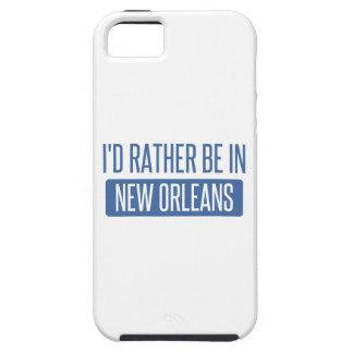 Ik zou eerder in New Orleans zijn Tough iPhone 5 Hoesje