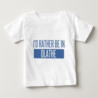 Ik zou eerder in Olathe zijn Baby T Shirts