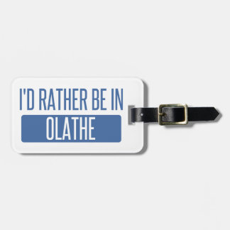 Ik zou eerder in Olathe zijn Bagagelabel