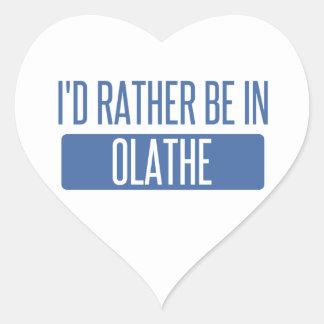 Ik zou eerder in Olathe zijn Hartvormige Stickers