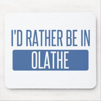 Ik zou eerder in Olathe zijn Muismat