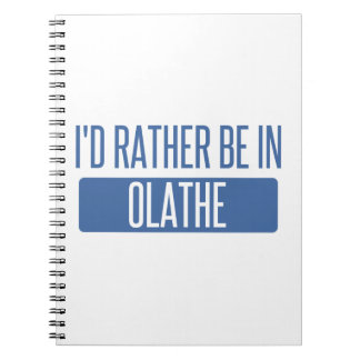 Ik zou eerder in Olathe zijn Notitieboek