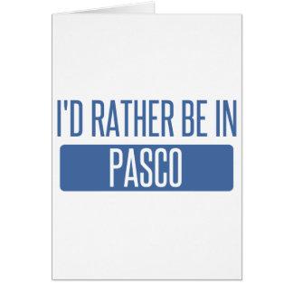 Ik zou eerder in Pasco zijn Briefkaarten 0