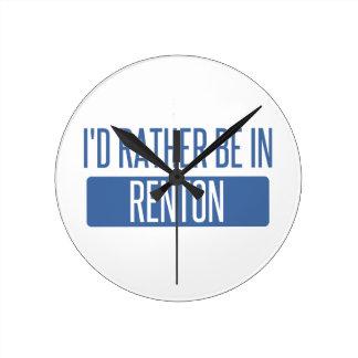 Ik zou eerder in Renton zijn Ronde Klok