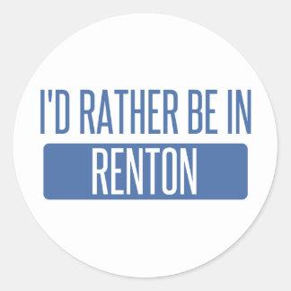 Ik zou eerder in Renton zijn Ronde Sticker