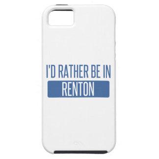 Ik zou eerder in Renton zijn Tough iPhone 5 Hoesje