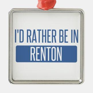 Ik zou eerder in Renton zijn Zilverkleurig Vierkant Ornament