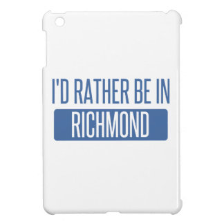 Ik zou eerder in Richmond BINNEN zijn iPad Mini Case