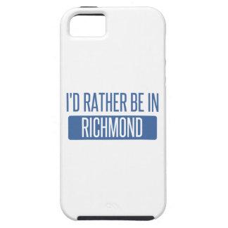 Ik zou eerder in Richmond BINNEN zijn Tough iPhone 5 Hoesje