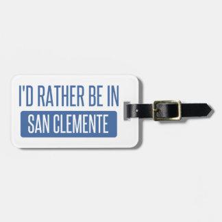 Ik zou eerder in San Clemente zijn Kofferlabels