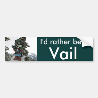 Ik zou eerder in Sneeuw Vail zijn Bumpersticker