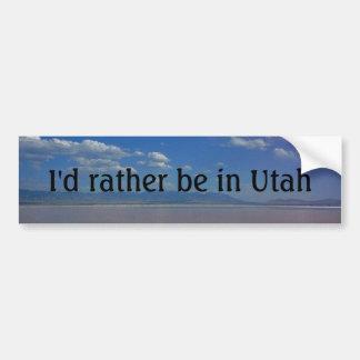 Ik zou eerder in Utah zijn Bumpersticker