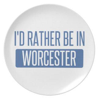 Ik zou eerder in Worcester zijn Melamine+bord