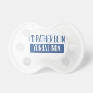 Ik zou eerder in Yorba Linda zijn Fopspenen