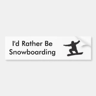 Ik zou eerder Snowboarding zijn Bumpersticker