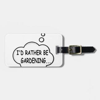 Ik zou eerder tuinieren kofferlabel