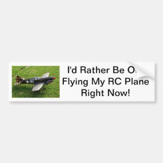 Ik zou eerder uit Mijn Vliegtuig RC op dit ogenbli Bumpersticker