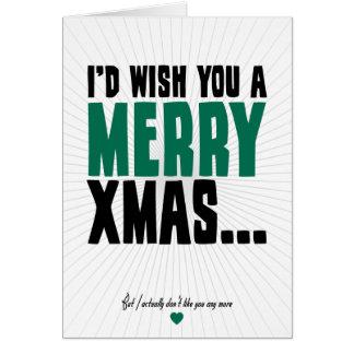 Ik zou u Vrolijke Kerstmis wensen Wenskaart