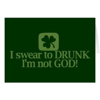 Ik zweer aan Dronken ik ben Geen God! Kaart
