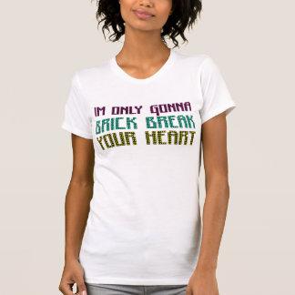 Im slechts Gaand naar de Onderbreking van de T Shirt