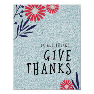 In Alle Dingen, geef het Poster van het Bedankt