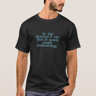 In de Besnoeiing van de Directeur, is dit T Shirt