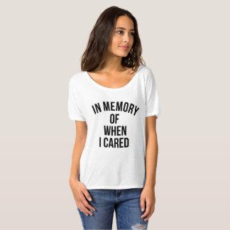In Geheugen van toen ik gaf T Shirt
