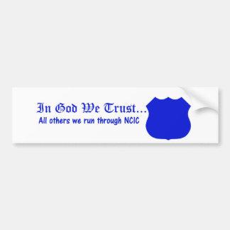In God vertrouwen wij op de Sticker van de Bumper