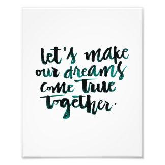 Inspirerend Citaten: Maak Onze Dromen komen. Foto