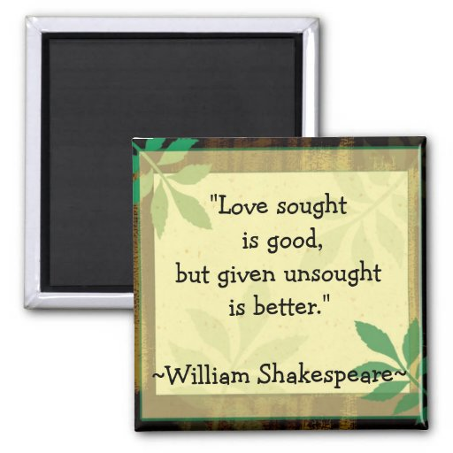 Citaten William Shakespeare : Inspirerend citaten shakespeare love vierkante magneet