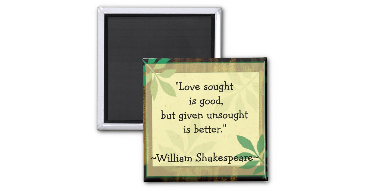 Citaten Shakespeare Android : Inspirerend citaten shakespeare love vierkante magneet