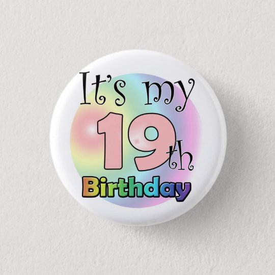 It's my 19th Birthday (roze) Ronde Button 3,2 Cm