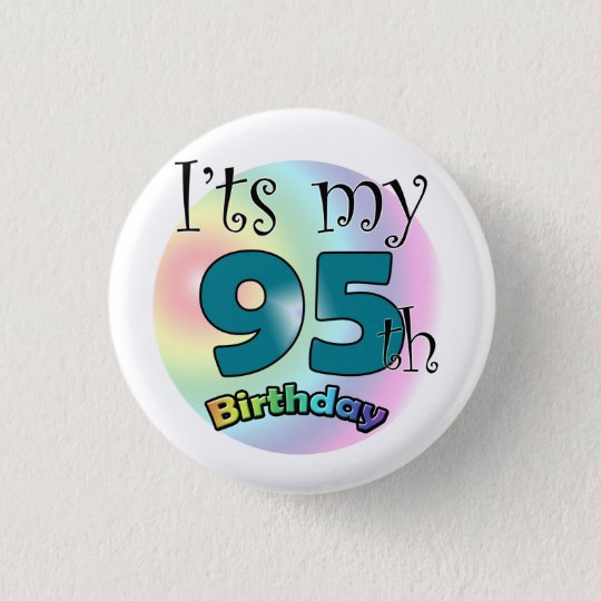 It's my 95th Birthday Ronde Button 3,2 Cm