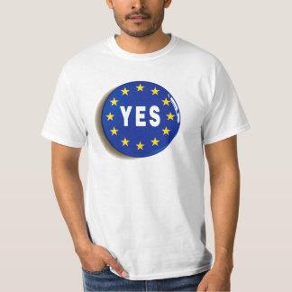 Ja aan de EU - Verblijf in de Europese Unie T Shirt