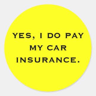 ja, betaal ik mijn autoverzekering ronde stickers