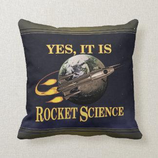 Ja, is het de Wetenschap van de Raket Sierkussen