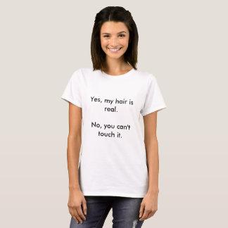 Ja, is mijn haar echt t shirt