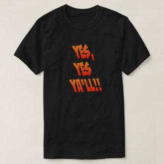 Ja, ja zal Ya - T-shirt