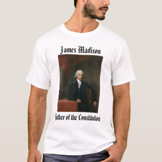 james_madison_by_gilbert_stuart, James Madison,… T Shirt