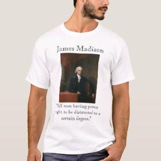 James Madison op Macht T Shirt