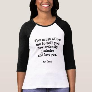 Jane Austen M. Darcy Quote T Shirt