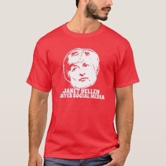 Janet Yellen Hates Social Media T Shirt