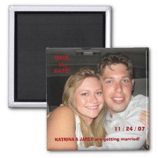 Jared-Katrina, SAVE theDATE! , 11/24/07, KAT… Magneet