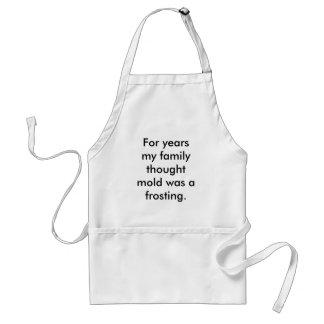 Jarenlang was mijn familie gedachte vorm het berij standaard schort