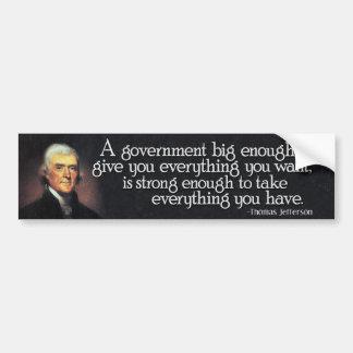 Jefferson: Voorzichtig zijn van Grote Overheid Bumpersticker
