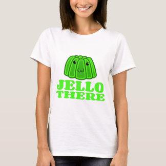 Jello daar t shirt