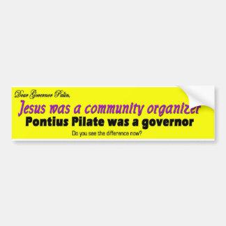 Jesuswas een communautaire organisator bumpersticker