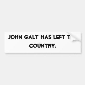 John Galt heeft het land verlaten Bumpersticker
